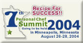 Join Us for the 7th Annual Personal Chef Summit 2004 in Minneapolis
